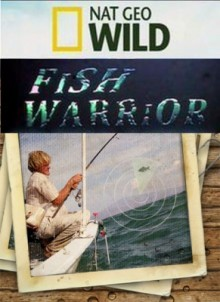 National Geographic: Охотник на пресноводных гигантов | National Geographic: Fish warrior (2010-11)